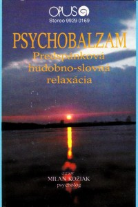 Recenzie PSYCHOBALZAM spánok sugescia hudba relaxácia